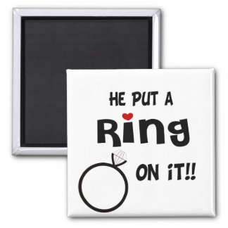 He put a Ring on it Square Magnet
