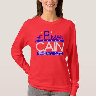 HE *R* MAN CAIN T-Shirt