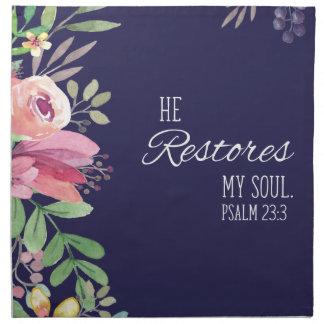 he restores my soul napkin