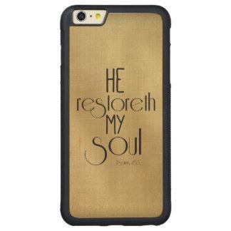 He restoreth my Soul Bible Verse Carved Maple iPhone 6 Plus Bumper Case