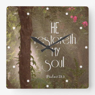 He restoreth my Soul Bible Verse Square Wall Clock