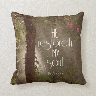 He restoreth my Soul Bible Verse Throw Pillow