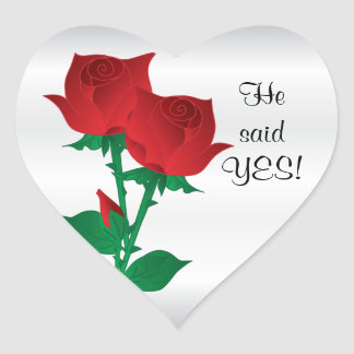 He said Yes | Red Roses Heart Sticker