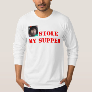 HE STOLE MY SUPPER T-Shirt