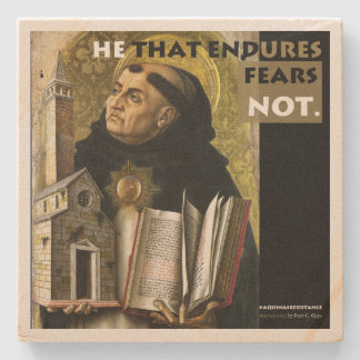 He that Endures Aquinas Resistance stone coaster