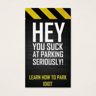 HÉ vous sucez à se garer sérieusement ! Apprenez à Cartes De Visite