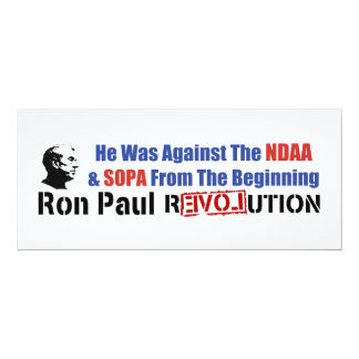 """He Was Against NDAA & SOPA From The Beginning 4"""" X 9.25"""" Invitation Card"""