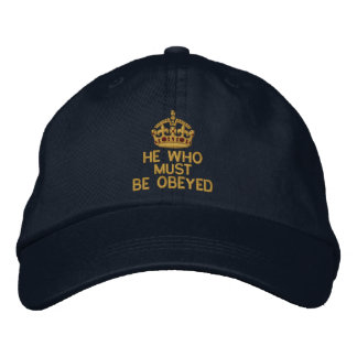 He Who Must Be Obeyed Keep Calm Crown Embroidered Hat