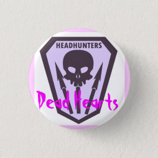 Headhunters Button - Dead Hearts Novel