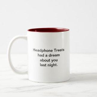 Headphone Treats had a dream... Mug