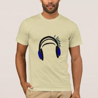 "Headphones design, ""I Listen"" T-Shirt"