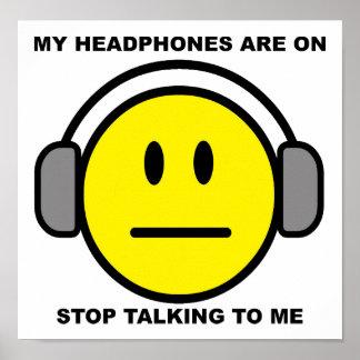 Headphones Stop Talking Funny Poster