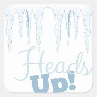 Heads Up Square Sticker