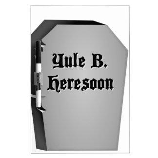 Headstone Humor Dry Erase Boards