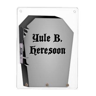 Headstone Humor Dry Erase Whiteboards