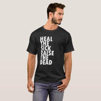 Heal + Raise T-Shirt