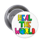 Heal the World Pinback Buttons