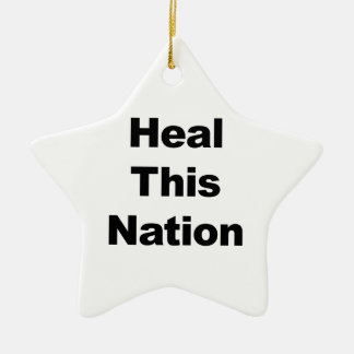 Heal This Nation Ceramic Ornament