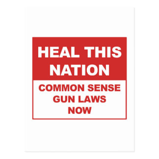 Heal This Nation - Common Sense Gun Laws Now! Postcard