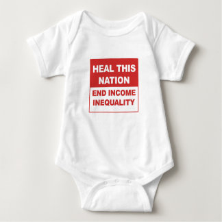 Heal This Nation - End Income Inequality Baby Bodysuit