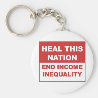 Heal This Nation - End Income Inequality Basic Round Button Keychain