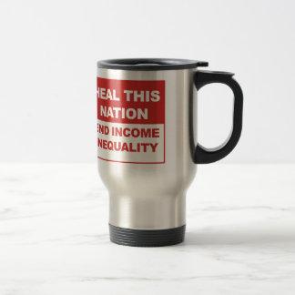 Heal This Nation - End Income Inequality Travel Mug