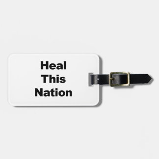 Heal This Nation Luggage Tag