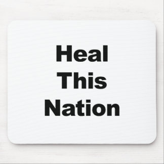 Heal This Nation Mouse Pad