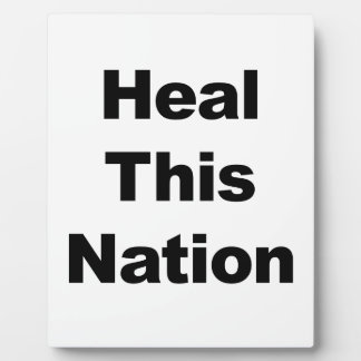 Heal This Nation Plaque