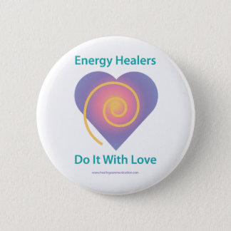Healers Do It 2 Inch Round Button