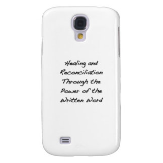 Healing and Reconciliation Samsung Galaxy S4 Case
