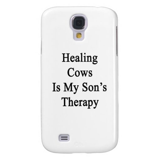 Healing Cows Is My Son's Therapy Samsung Galaxy S4 Cases