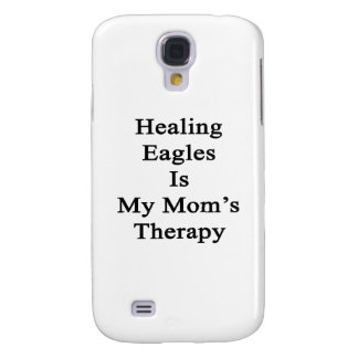 Healing Eagles Is My Mom's Therapy Galaxy S4 Case