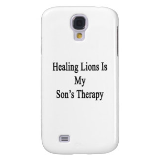 Healing Lions Is My Son's Therapy Samsung Galaxy S4 Covers
