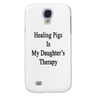 Healing Pigs Is My Daughter's Therapy Samsung Galaxy S4 Cover