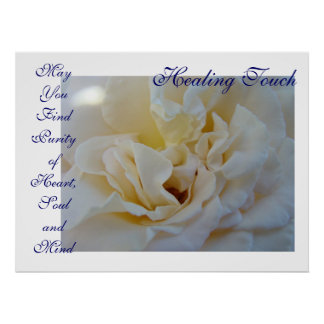 Healing Touch Art gift Purity Heart Soul Mind Rose Poster