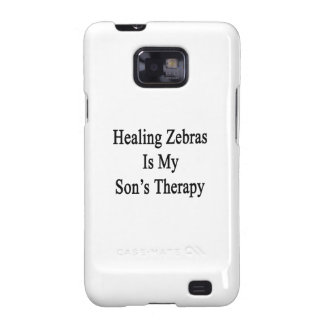 Healing Zebras Is My Son's Therapy Samsung Galaxy S2 Covers