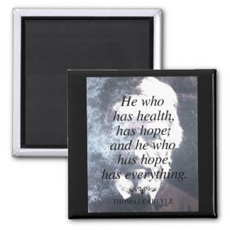 Health and Hope Quote Magnet