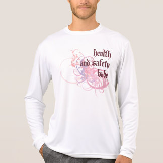 Health and Safety Babe T-Shirt