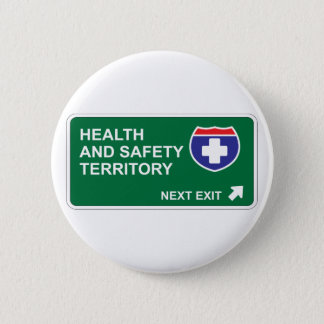 Health and Safety Next Exit 2 Inch Round Button