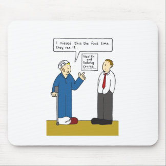 Health and safetycourse missed. mouse pad