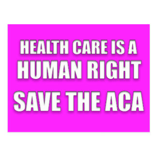 Health Care is a Human Right Save the ACA Postcard