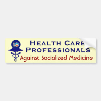 Health Care Professionals Political Bumper Sticker