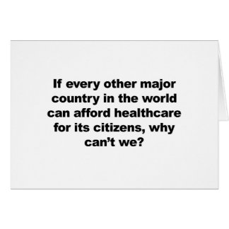 Health care, why can't we? card