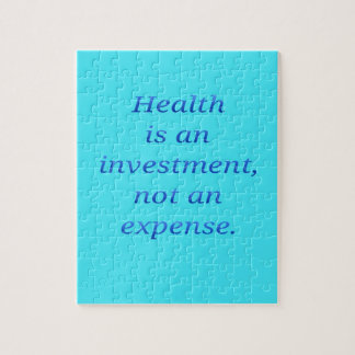 Health is an investment... jigsaw puzzle
