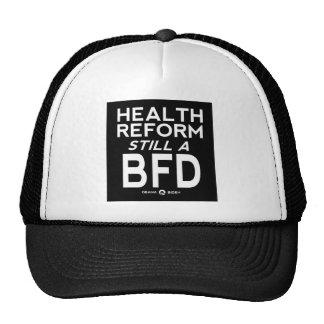 health reform still a bfd dark shirt trucker hat