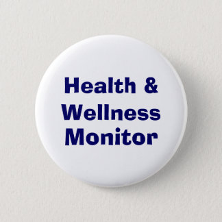 Health & Wellness , Monitor 2 Inch Round Button