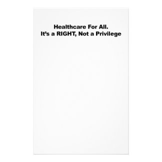 Healthcare for All, A Right, Not a Privilege Stationery