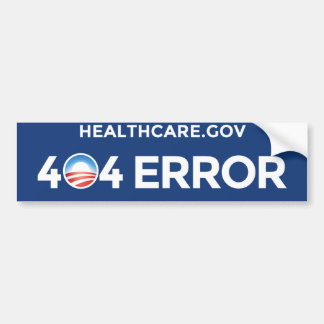 HealthCare.gov - 404 Error Bumper Sticker