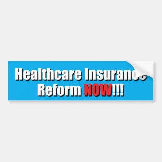 Healthcare Insurance Reform NOW!!! Bumper Sticker